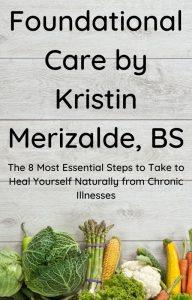 Foundational Care by Kristin Merizalde, BS