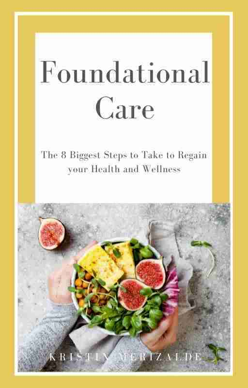 Foundational Care ebook by Kristin Merizalde, BS